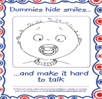 Dummies hide smiles - and make it hard to talk
